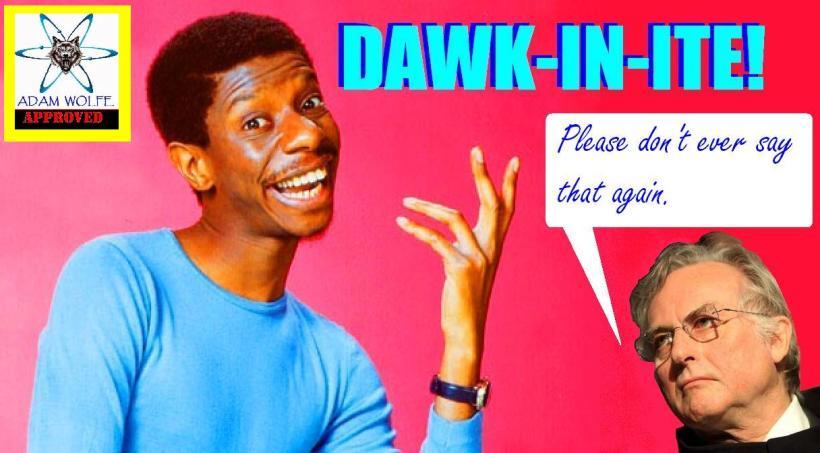 Dawk-in-ite!