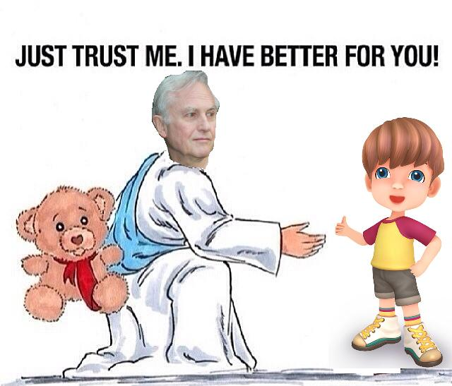 Come to Dawkins, trust teh Dawkins.